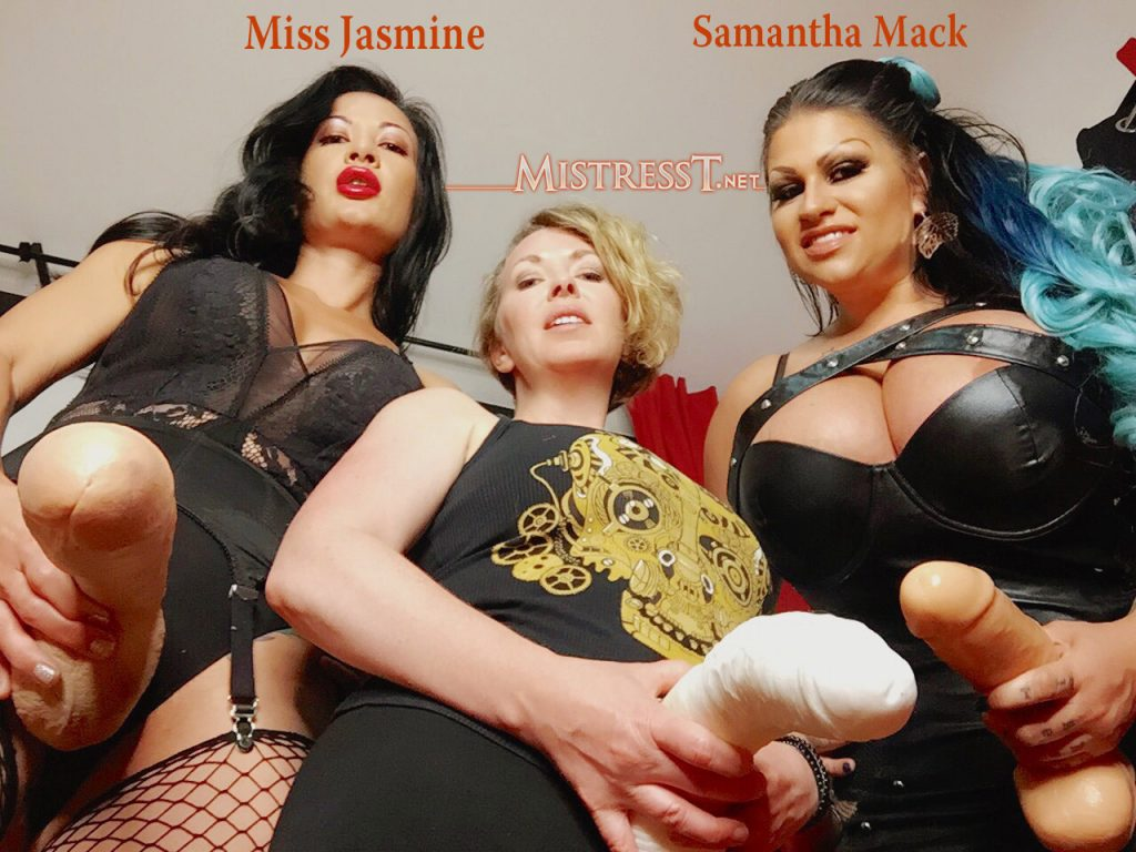 Miss Jasmine, Mistress T & Samantha Mack